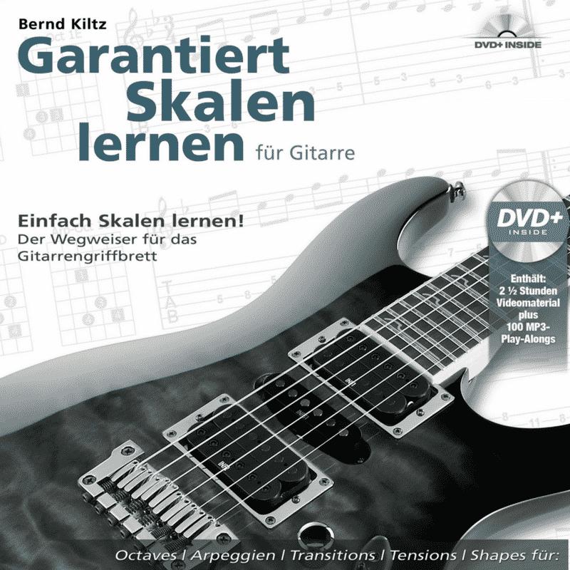 Garantiert Skalen lernen für Gitarre Buch mit DVD Bernd Kiltz